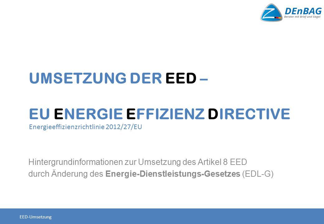 Umsetzung der EED – EU Energie Effizienz Directive