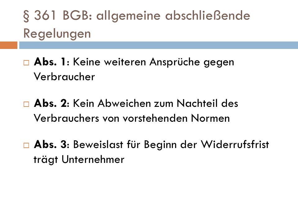 § 361 BGB: allgemeine abschließende Regelungen