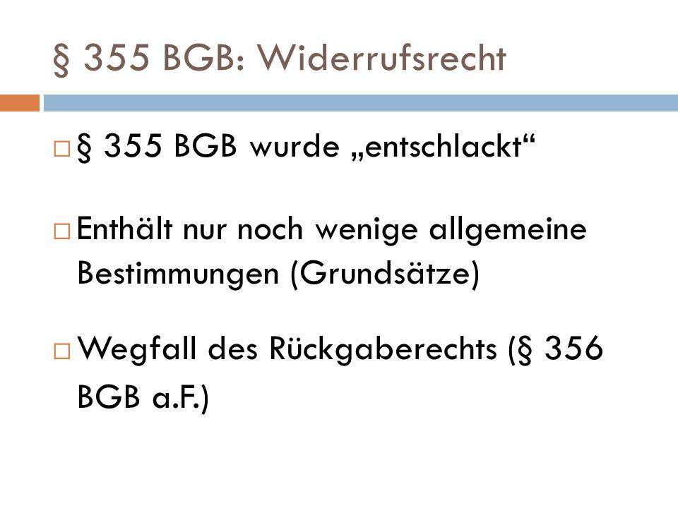 """§ 355 BGB: Widerrufsrecht § 355 BGB wurde """"entschlackt"""