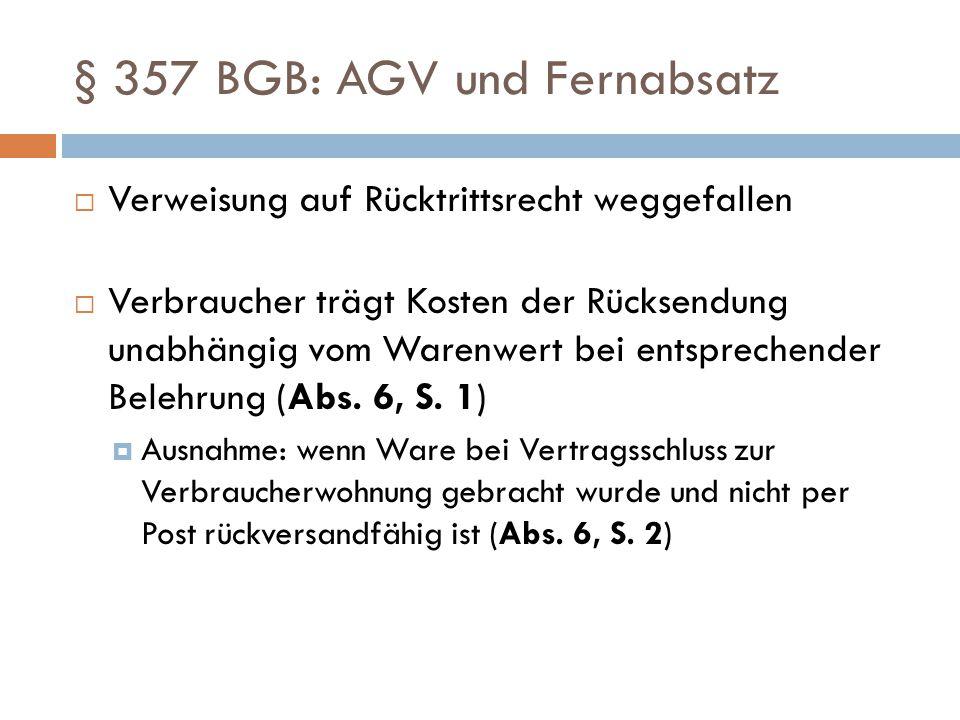 § 357 BGB: AGV und Fernabsatz