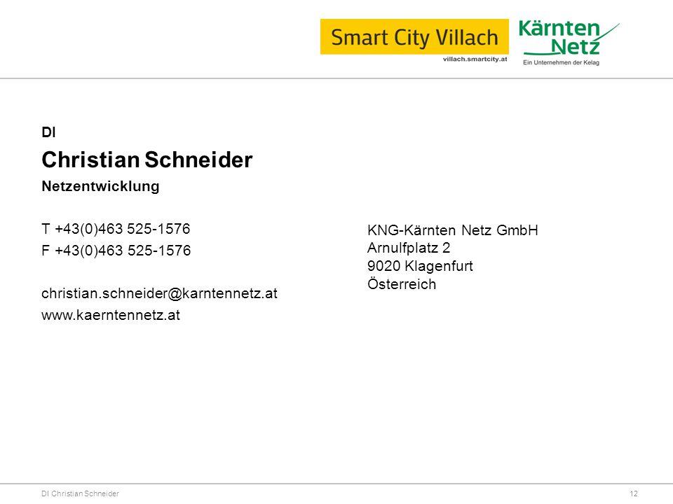 Christian Schneider DI Netzentwicklung T +43(0)463 525-1576