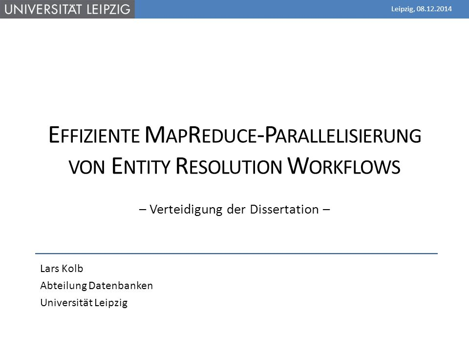 Effiziente MapReduce-Parallelisierung von Entity Resolution Workflows