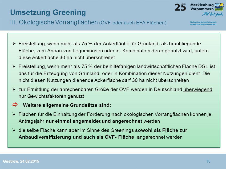 Umsetzung Greening III. Ökologische Vorrangflächen (ÖVF oder auch EFA Flächen)