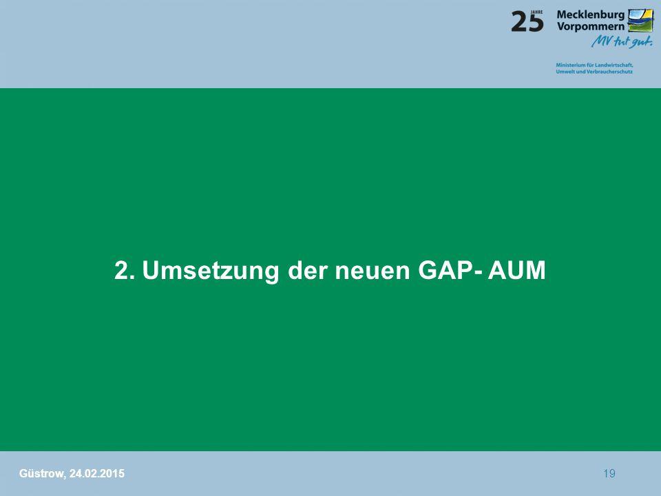 2. Umsetzung der neuen GAP- AUM