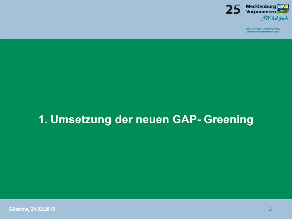 1. Umsetzung der neuen GAP- Greening