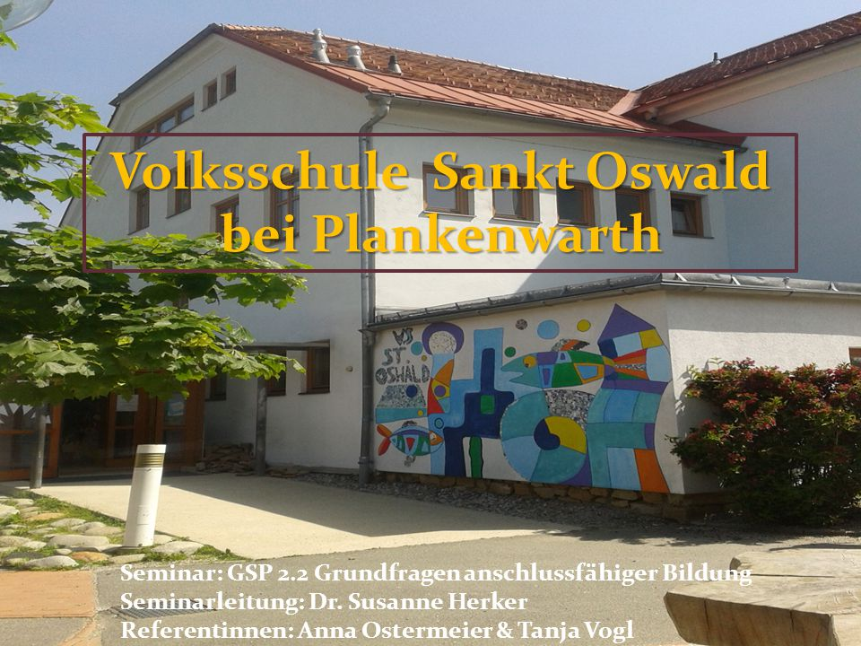 Volksschule Sankt Oswald