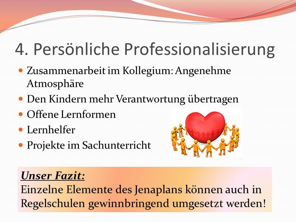 4. Persönliche Professionalisierung