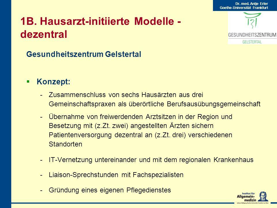 1B. Hausarzt-initiierte Modelle - dezentral