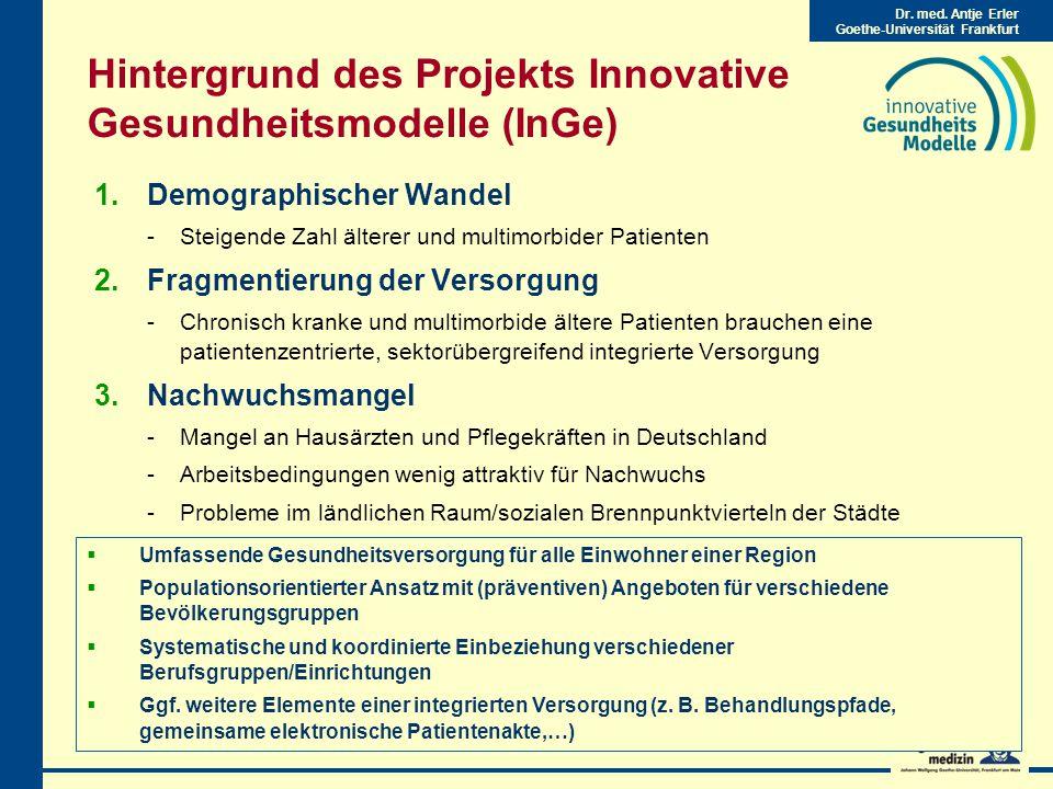 Hintergrund des Projekts Innovative Gesundheitsmodelle (InGe)