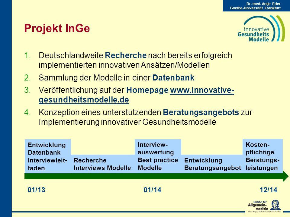 Projekt InGe Deutschlandweite Recherche nach bereits erfolgreich implementierten innovativen Ansätzen/Modellen.