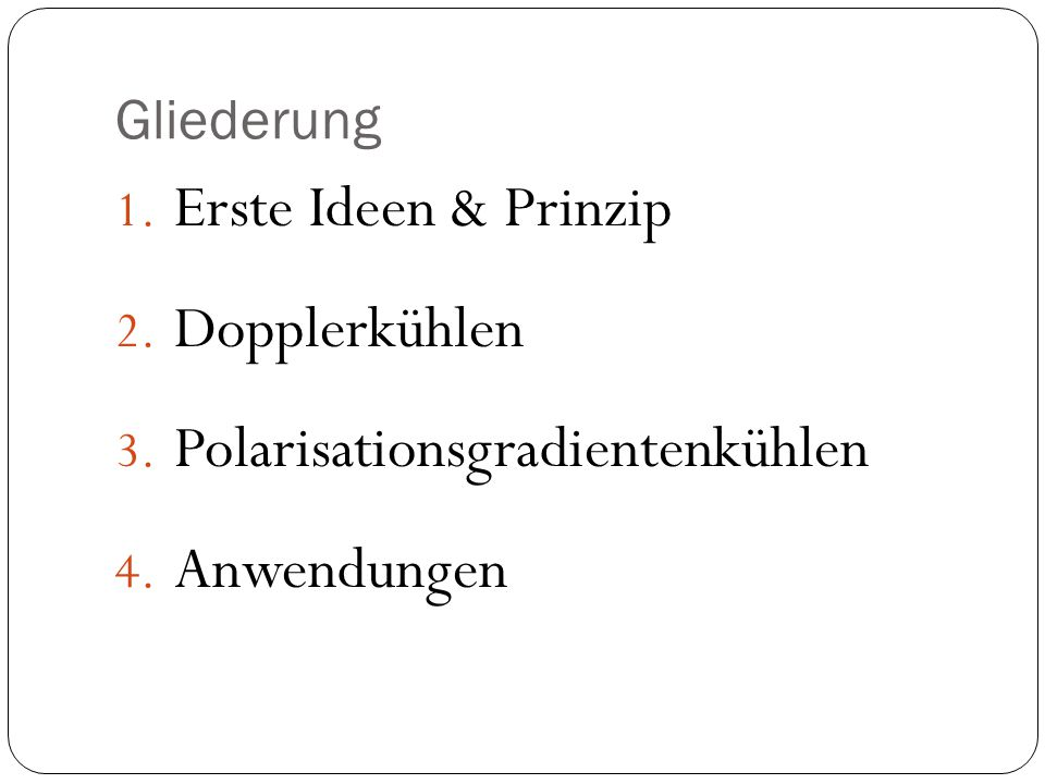 Polarisationsgradientenkühlen Anwendungen