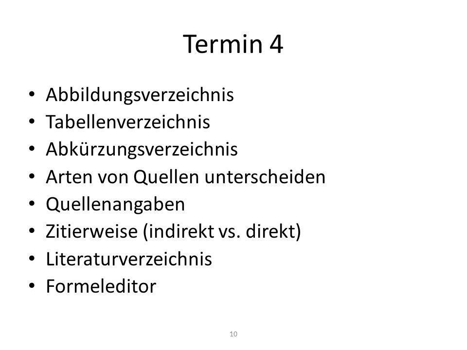Termin 4 Abbildungsverzeichnis Tabellenverzeichnis