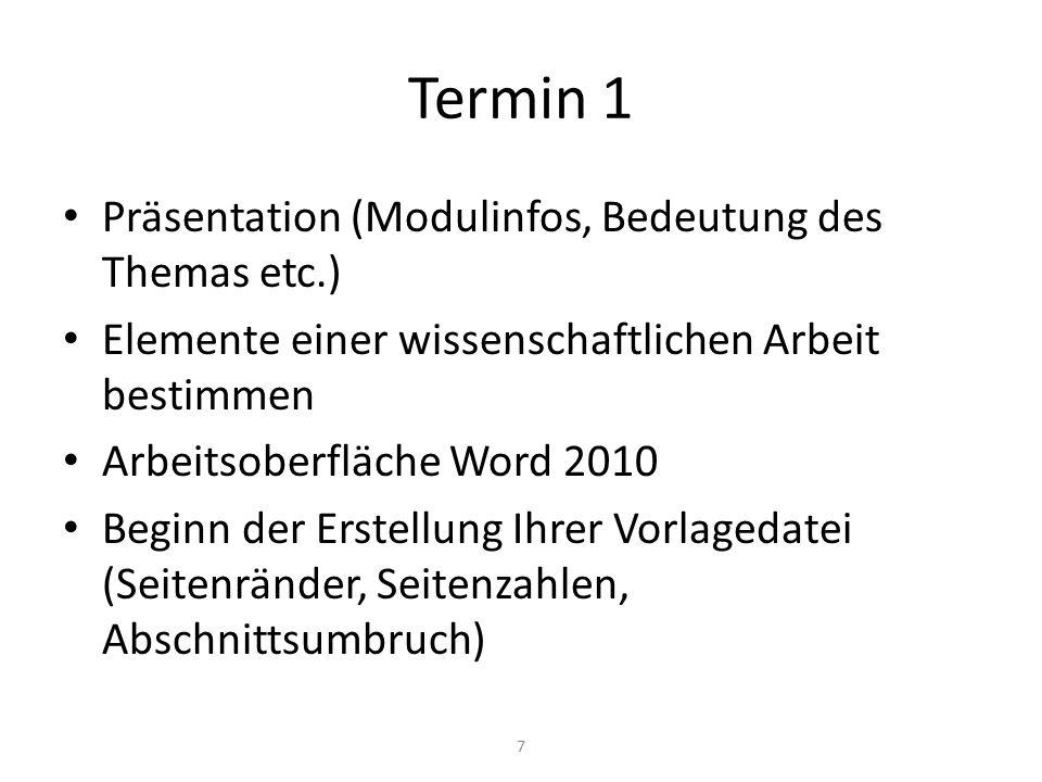Termin 1 Präsentation (Modulinfos, Bedeutung des Themas etc.)