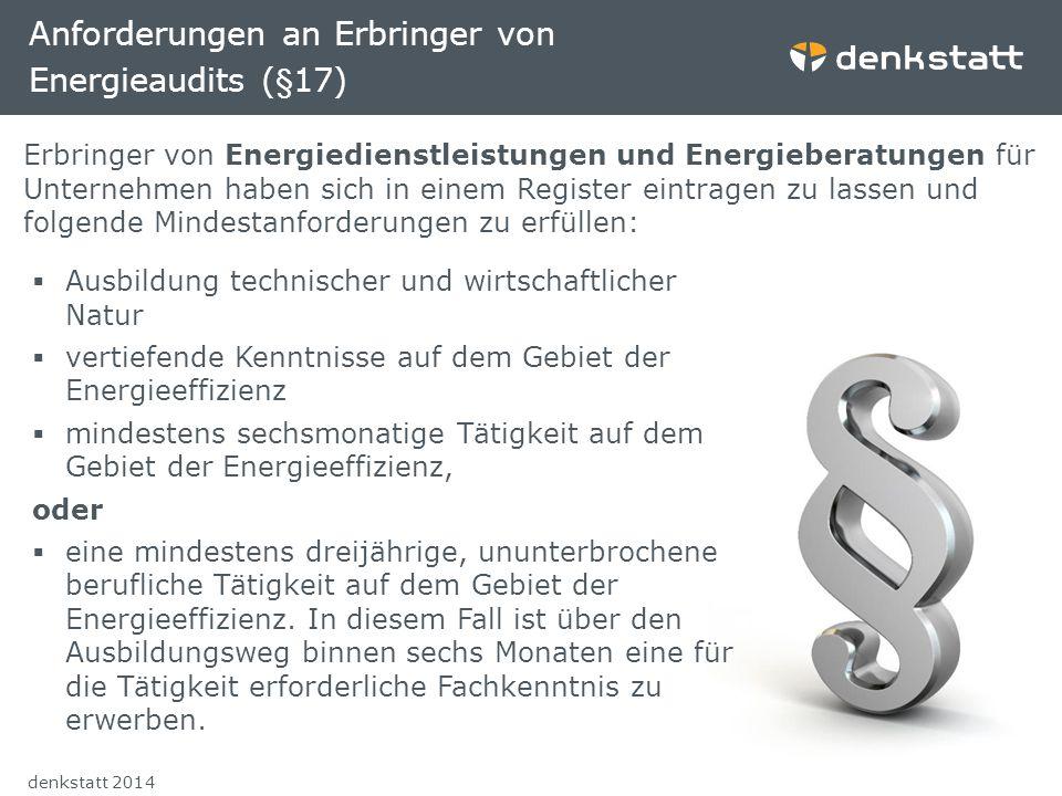 Anforderungen an Erbringer von Energieaudits (§17)