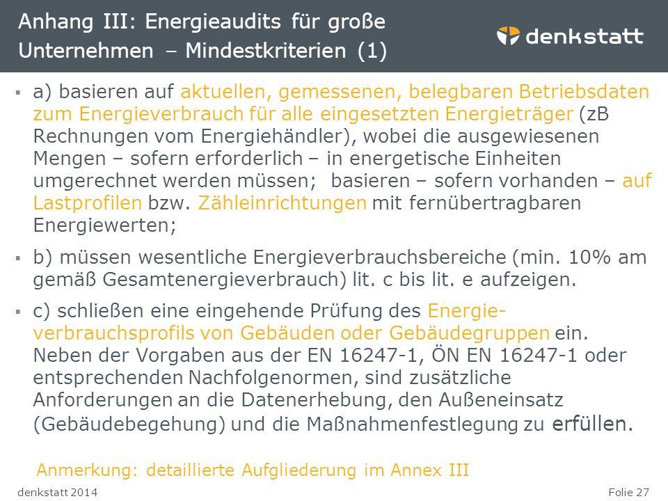 Anhang III: Energieaudits für große Unternehmen – Mindestkriterien (1)