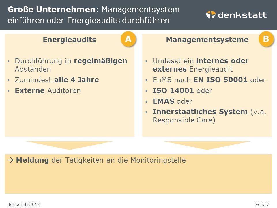 Große Unternehmen: Managementsystem einführen oder Energieaudits durchführen