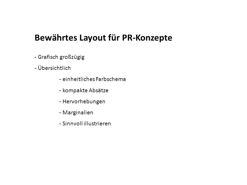Bewährtes Layout für PR-Konzepte