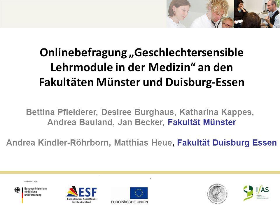 """Onlinebefragung """"Geschlechtersensible Lehrmodule in der Medizin an den Fakultäten Münster und Duisburg-Essen"""