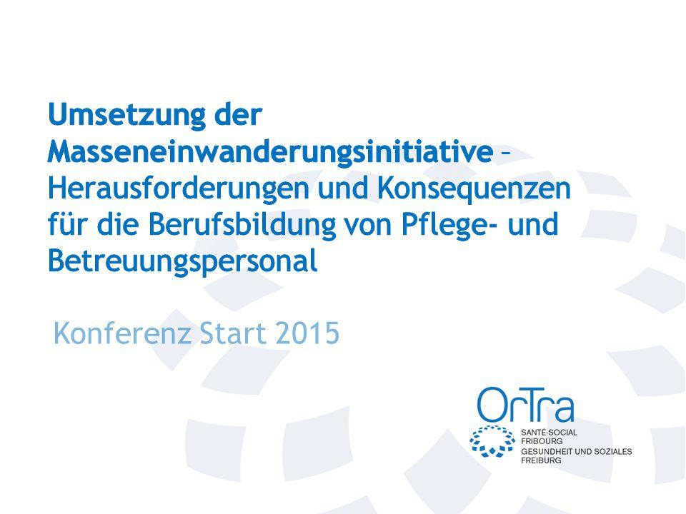Umsetzung der Masseneinwanderungsinitiative – Herausforderungen und Konsequenzen für die Berufsbildung von Pflege- und Betreuungspersonal