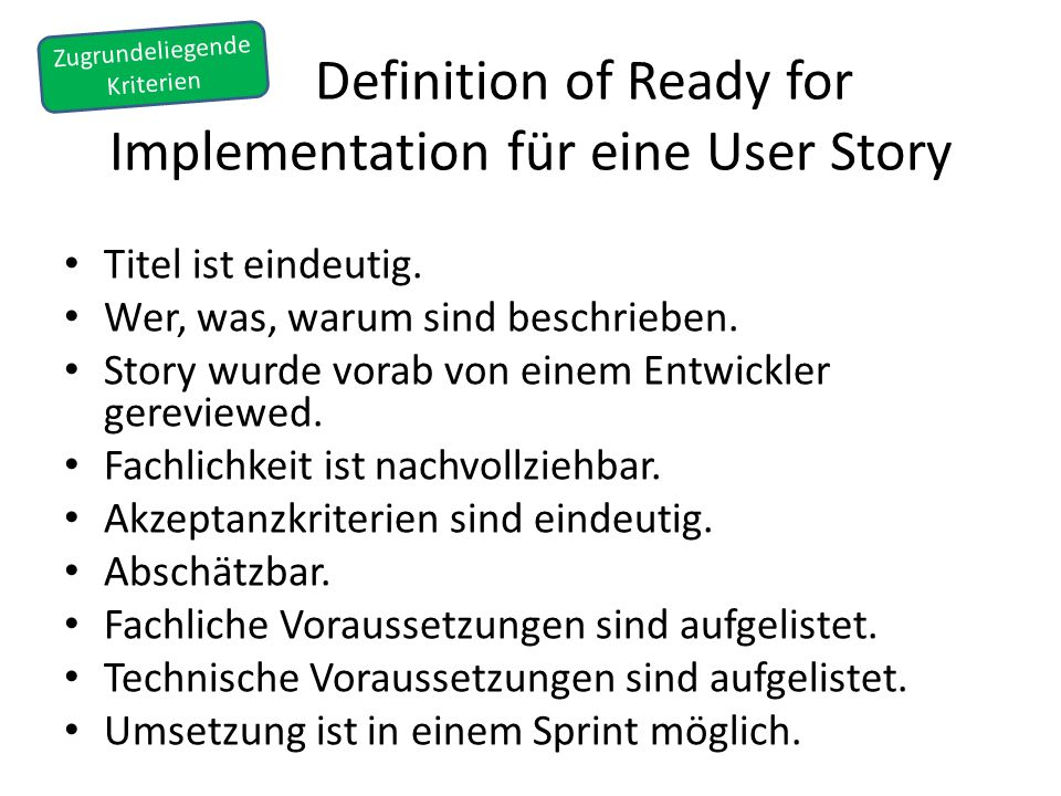 Definition of Ready for Implementation für eine User Story