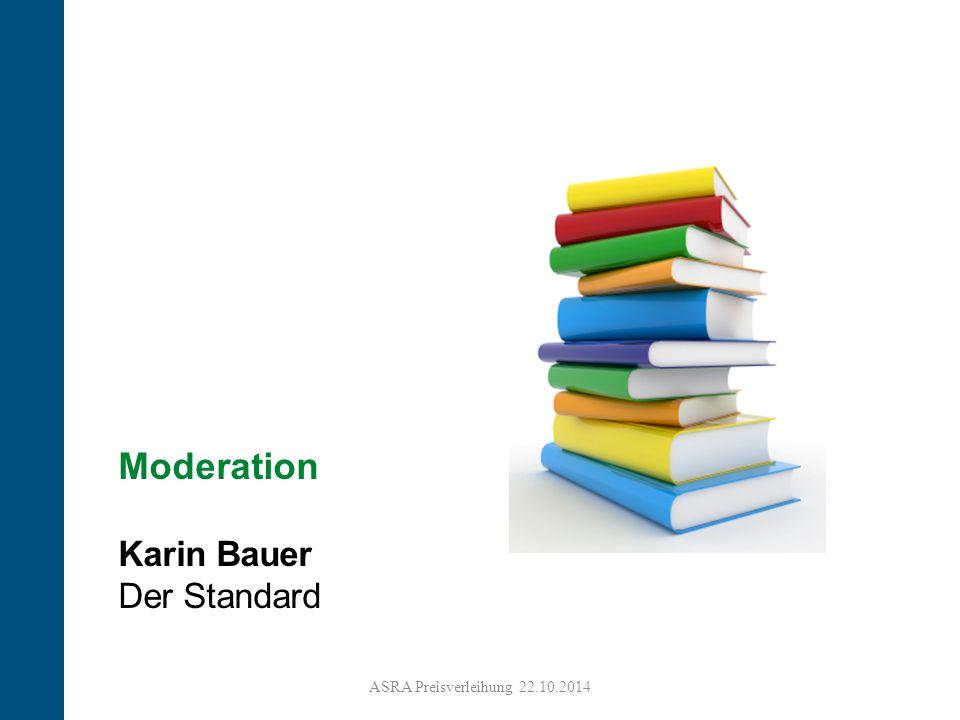 Moderation Karin Bauer Der Standard ASRA Preisverleihung 22.10.2014