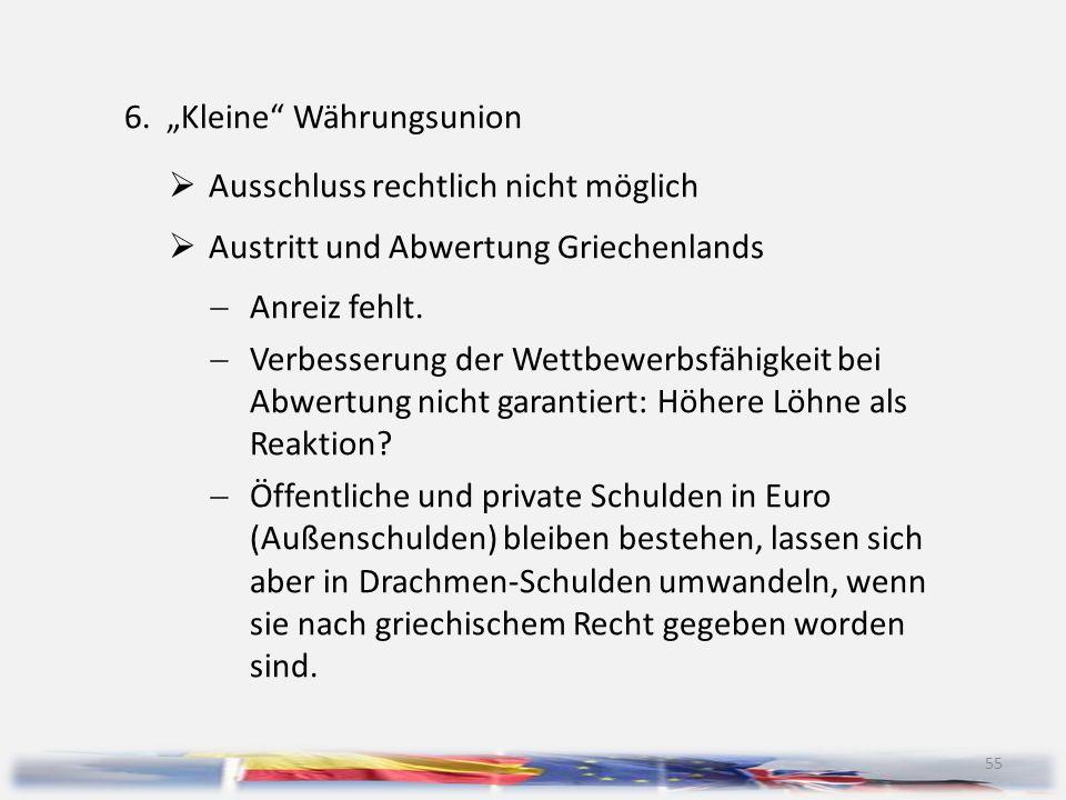 """6. """"Kleine Währungsunion"""