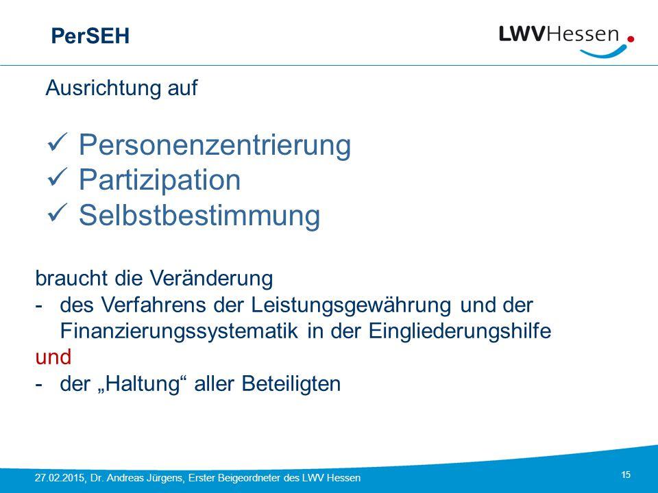 Personenzentrierung Partizipation Selbstbestimmung PerSEH