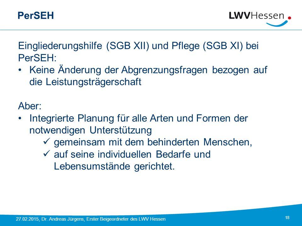 Eingliederungshilfe (SGB XII) und Pflege (SGB XI) bei PerSEH: