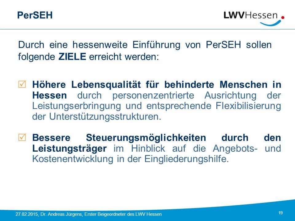 Durch eine hessenweite Einführung von PerSEH sollen folgende ZIELE erreicht werden: