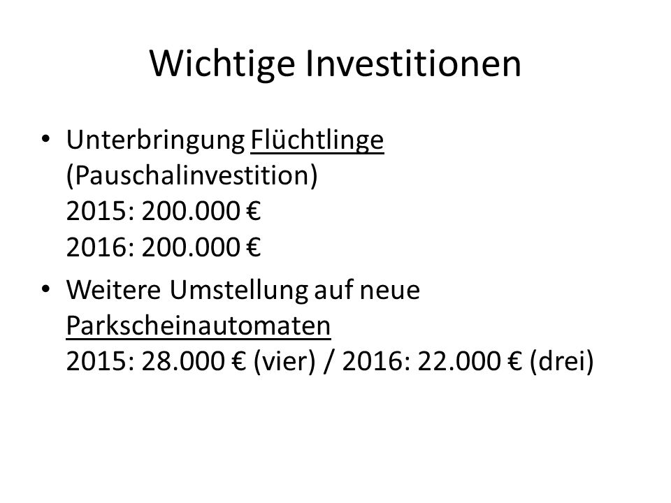 Wichtige Investitionen