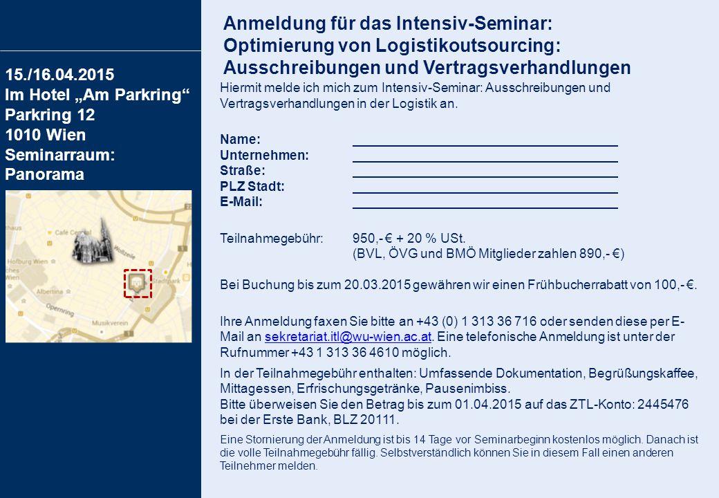 Anmeldung für das Intensiv-Seminar: Optimierung von Logistikoutsourcing: Ausschreibungen und Vertragsverhandlungen