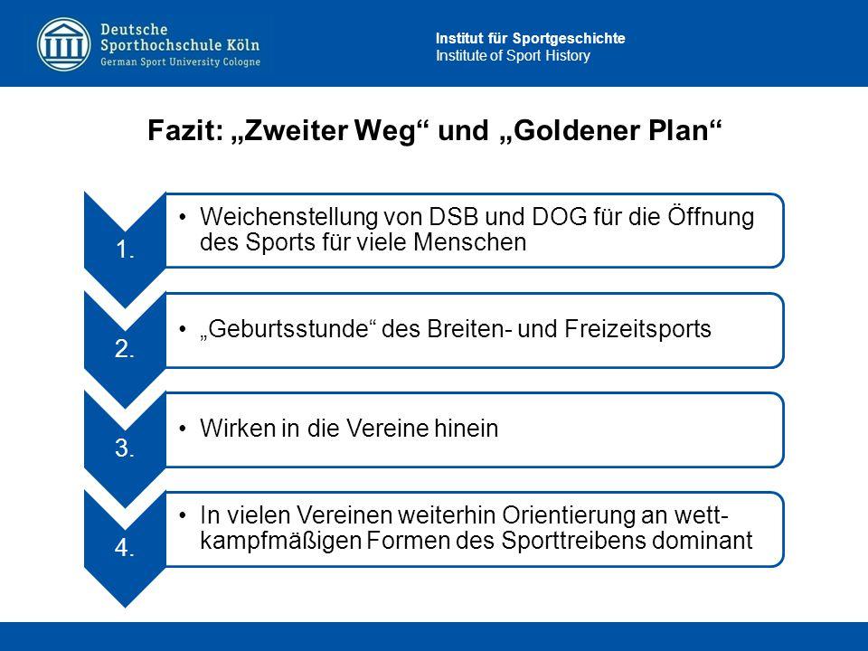 """Fazit: """"Zweiter Weg und """"Goldener Plan"""