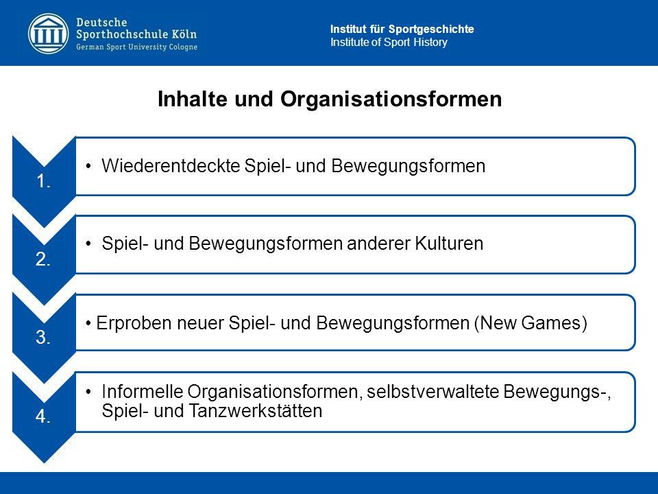Inhalte und Organisationsformen