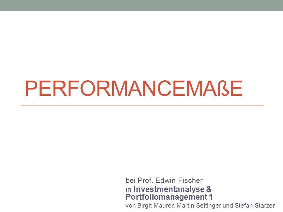 Performancemaße bei Prof. Edwin Fischer