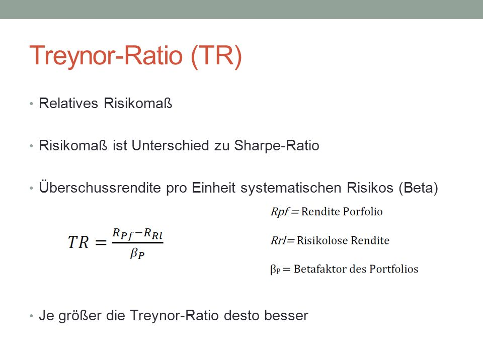 Treynor-Ratio (TR) Relatives Risikomaß