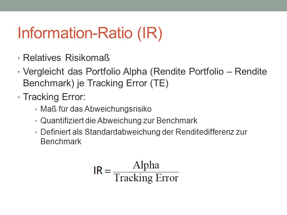 Information-Ratio (IR)