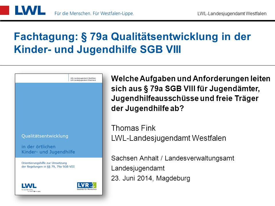 Fachtagung: § 79a Qualitätsentwicklung in der Kinder- und Jugendhilfe SGB VIII
