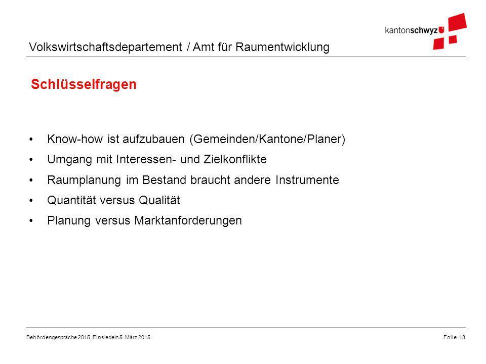 Schlüsselfragen Know-how ist aufzubauen (Gemeinden/Kantone/Planer)