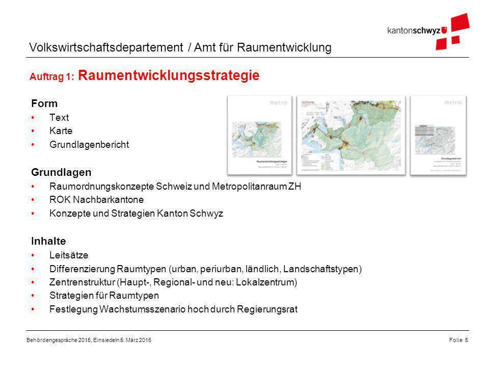Form Grundlagen Inhalte Auftrag 1: Raumentwicklungsstrategie Text