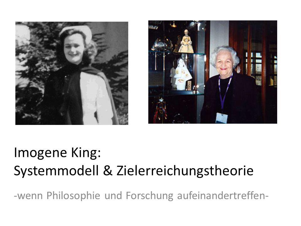 Imogene King: Systemmodell & Zielerreichungstheorie