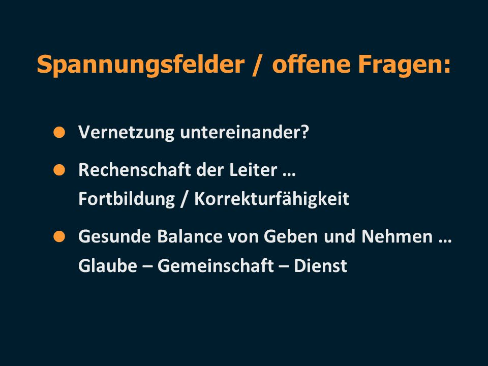 Spannungsfelder / offene Fragen: