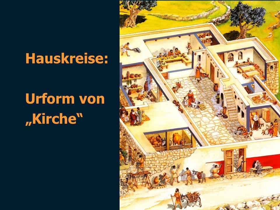 """Hauskreise: Urform von """"Kirche"""