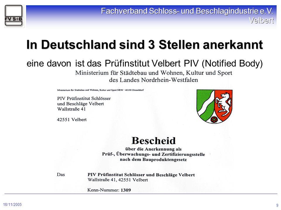 In Deutschland sind 3 Stellen anerkannt