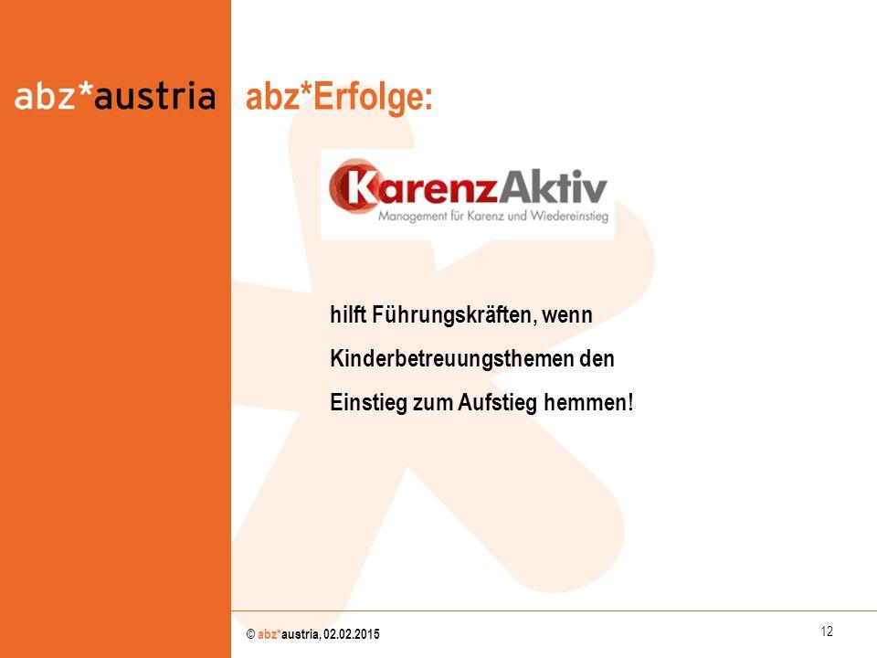 abz*Erfolge: abz*austria hilft Führungskräften, wenn