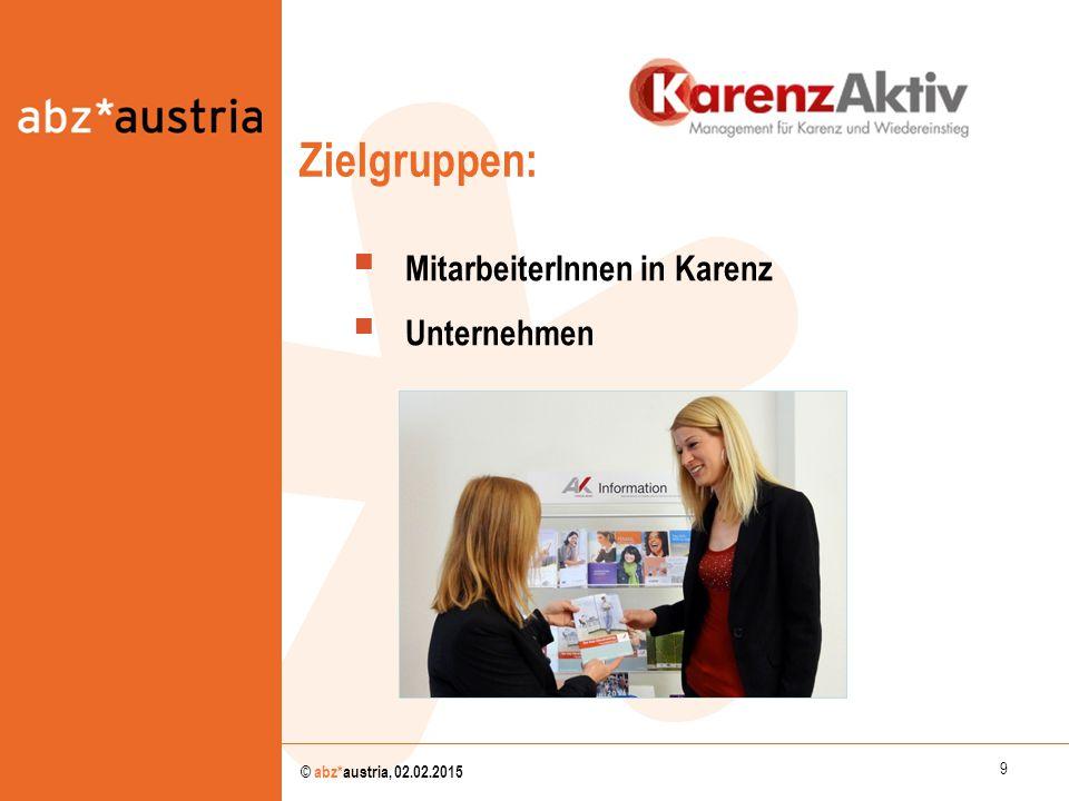 Zielgruppen: MitarbeiterInnen in Karenz Unternehmen