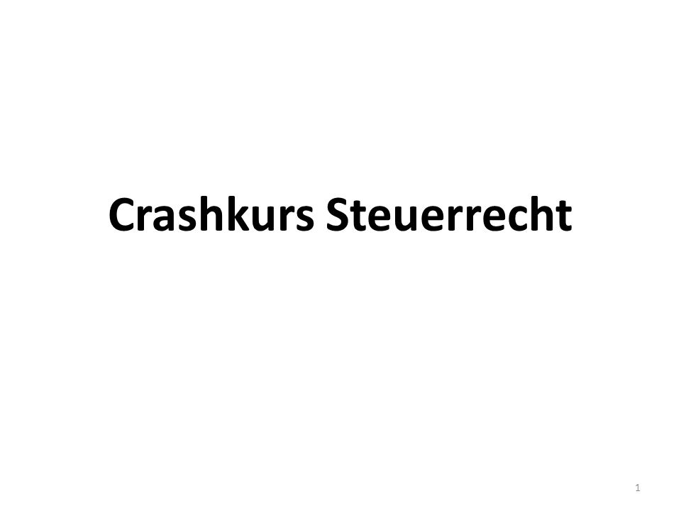 Crashkurs Steuerrecht