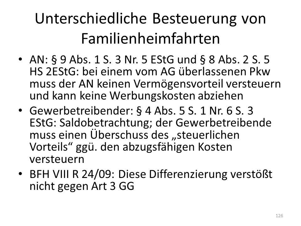 Unterschiedliche Besteuerung von Familienheimfahrten