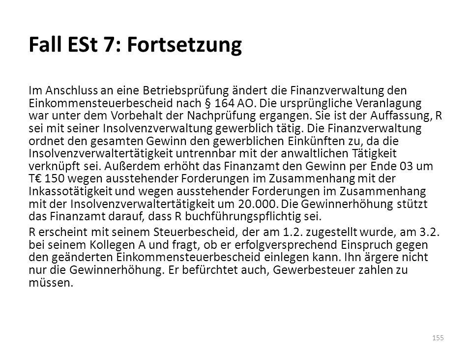 Fall ESt 7: Fortsetzung