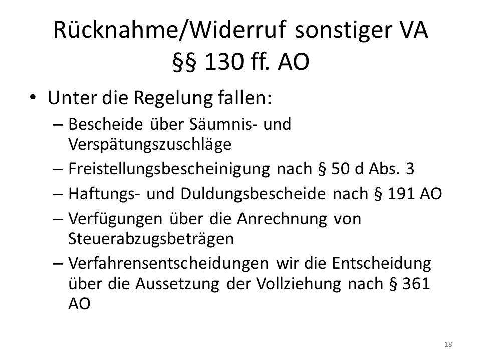 Rücknahme/Widerruf sonstiger VA §§ 130 ff. AO