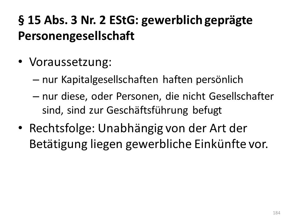 § 15 Abs. 3 Nr. 2 EStG: gewerblich geprägte Personengesellschaft